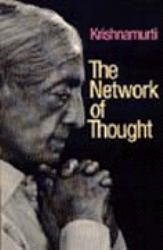 Network of Thought Excellent Marketplace listings for  Network of Thought  by Krishnamurti starting as low as $5.64!