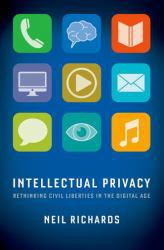 Intellectual Privacy A hand-inspected Used copy of  Intellectual Privacy  by Neil Richards. Ships directly from Textbooks.com