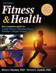 Fitness and Health Excellent Marketplace listings for  Fitness and Health  by Brian J. Sharkey and Steven E. Gaskill starting as low as $1.99!