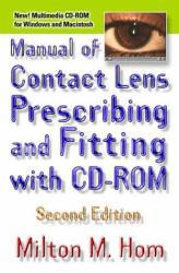 Manual of Contact Lens Prescribing and Fitting Excellent Marketplace listings for  Manual of Contact Lens Prescribing and Fitting  by Milton M. Hom starting as low as $1.99!