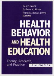 Health Behavior and Health Education Excellent Marketplace listings for  Health Behavior and Health Education  by Karen Glanz starting as low as $1.99!