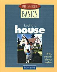 Barnes and Noble Basics Buying a House Excellent Marketplace listings for  Barnes and Noble Basics Buying a House  by Chris Sandlund starting as low as $1.99!
