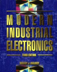 Modern Industrial Electronics Excellent Marketplace listings for  Modern Industrial Electronics  by Timothy J. Maloney starting as low as $1.99!
