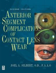 Anterior Segment Complications of Contact Lens Wear Excellent Marketplace listings for  Anterior Segment Complications of Contact Lens Wear  by Silbert starting as low as $113.56!