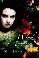 Winds of Autumn Excellent Marketplace listings for  Winds of Autumn  by M. Jean Pike starting as low as $7.50!
