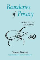 Boundaries of Privacy Excellent Marketplace listings for  Boundaries of Privacy  by Petronio starting as low as $5.46!