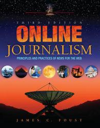Online Journalism A hand-inspected Used copy of  Online Journalism  by James Foust. Ships directly from Textbooks.com