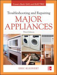 Troubleshooting and Repairing Major Appliances A digital copy of  Troubleshooting and Repairing Major Appliances  by Eric Kleinert. Download is immediately available upon purchase!
