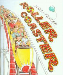 Roller Coaster Excellent Marketplace listings for  Roller Coaster  by Marla Frazee starting as low as $99.49!