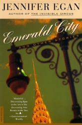 Emerald City Excellent Marketplace listings for  Emerald City  by Jennifer Egan starting as low as $1.99!