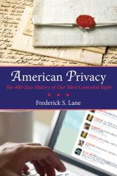 American Privacy A hand-inspected Used copy of  American Privacy  by Frederick S. Lane. Ships directly from Textbooks.com