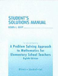 Problem Solving Approach to Mathematics for Elementary School Teachers (Student Solutions Manual) - Rick Billstein, Shlomo Libeskind and Johnny W. Lott