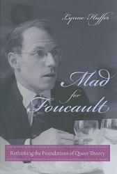Mad for Foucault A digital copy of  Mad for Foucault  by Lynne Huffer. Download is immediately available upon purchase!