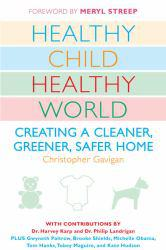 Healthy Child, Healthy World Excellent Marketplace listings for  Healthy Child, Healthy World  by Christopher Gavigan starting as low as $1.99!
