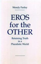 Eros for the Other Excellent Marketplace listings for  Eros for the Other  by Farley starting as low as $6.87!