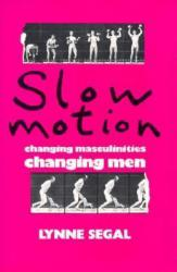 Slow Motion Excellent Marketplace listings for  Slow Motion  by Lynne Segal starting as low as $1.99!