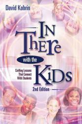 In There With the Kids Excellent Marketplace listings for  In There With the Kids  by David Kobrin starting as low as $1.99!