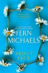 About Face Excellent Marketplace listings for  About Face  by Fern Michaels starting as low as $1.99!