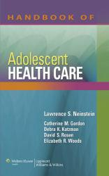 Handbook of Adolescent Health Care Excellent Marketplace listings for  Handbook of Adolescent Health Care  by Lawrence S. Neinstein starting as low as $3.17!