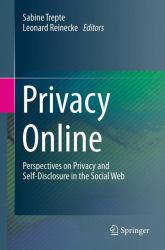 Privacy Online: Perspectives on Privacy Excellent Marketplace listings for  Privacy Online: Perspectives on Privacy  by Sabine Trepte starting as low as $105.36!