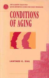 Conditions of Aging Excellent Marketplace listings for  Conditions of Aging  by Lanyard K. Dial starting as low as $1.99!