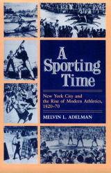 Sporting Time Excellent Marketplace listings for  Sporting Time  by Melvin L. Adelman starting as low as $1.99!