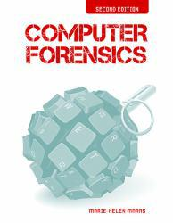 Computer Forensics A digital copy of  Computer Forensics  by Maras. Download is immediately available upon purchase!