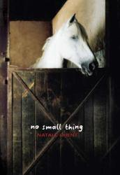 No Small Thing Excellent Marketplace listings for  No Small Thing  by Natale Ghent starting as low as $1.99!