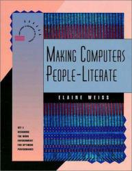 Making Computers People-Literate Excellent Marketplace listings for  Making Computers People-Literate  by Weiss starting as low as $1.99!
