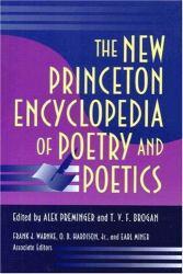 New Princeton Encyclopedia of Poetry and Poetics - Alex Preminger, T.V.F. Brogan and O. B. Hardison Frank J. Warnke