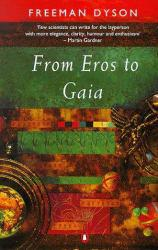 From Eros to Gaia Excellent Marketplace listings for  From Eros to Gaia  by Dyson starting as low as $1.99!