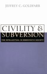 Civility and Subversion Excellent Marketplace listings for  Civility and Subversion  by Goldfarb starting as low as $1.99!