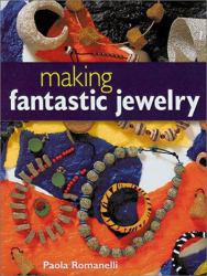 Making Fantastic Jewelry Excellent Marketplace listings for  Making Fantastic Jewelry  by Paola Romanelli starting as low as $1.99!
