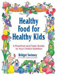 Healthy Food for Healthy Kids Excellent Marketplace listings for  Healthy Food for Healthy Kids  by Swinney starting as low as $1.99!