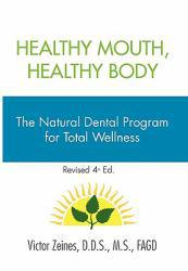 Healthy Mouth, Healthy Body Excellent Marketplace listings for  Healthy Mouth, Healthy Body  by Victor Zeines starting as low as $4.00!