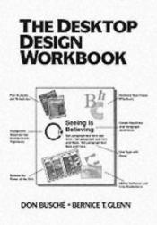 Desktop Design Workbook Excellent Marketplace listings for  Desktop Design Workbook  by Don Busche starting as low as $2.87!