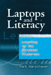 Laptops and Literacy : Learning in the Wireless Classroom Excellent Marketplace listings for  Laptops and Literacy : Learning in the Wireless Classroom  by Mark Warschauer starting as low as $1.99!
