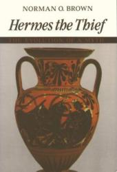 Hermes the Thief Excellent Marketplace listings for  Hermes the Thief  by Norman O. Brown starting as low as $2.99!