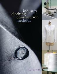 Industry Clothing Construction Methods Excellent Marketplace listings for  Industry Clothing Construction Methods  by Mary Ruth Shields starting as low as $56.04!