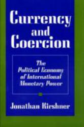 Currency and Coercion - Jonathan Kirshner