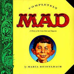 Completely Mad Excellent Marketplace listings for  Completely Mad  by Reidelbach starting as low as $2.72!