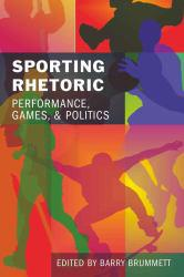 Sporting Rhetoric Excellent Marketplace listings for  Sporting Rhetoric  by BARRY BRUMMETT starting as low as $21.31!