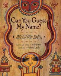 Can You Guess My Name? Excellent Marketplace listings for  Can You Guess My Name?  by Judy Sierra and Stefano Vitale starting as low as $1.99!