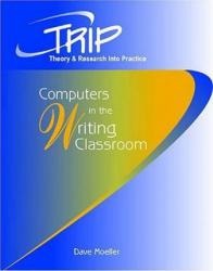 Computers in Writing Classroom Excellent Marketplace listings for  Computers in Writing Classroom  by Dave Moeller starting as low as $39.11!