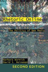 Rhetoric Online A hand-inspected Used copy of  Rhetoric Online  by BARBARA WARNIC. Ships directly from Textbooks.com