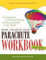 What Color Is Your Parachute? -Workbook Excellent Marketplace listings for  What Color Is Your Parachute? -Workbook  by Richard Nelson Bolles starting as low as $1.99!