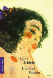 Egon Schiele : Eros and Passion Excellent Marketplace listings for  Egon Schiele : Eros and Passion  by Klaus Albrect Schroder and Egon Schiele starting as low as $1.99!