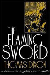 Flaming Sword Excellent Marketplace listings for  Flaming Sword  by Thomas Dixon starting as low as $5.50!