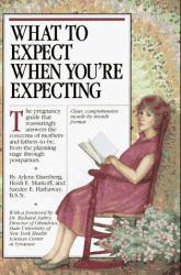 What to Expect When You're Expecting Excellent Marketplace listings for  What to Expect When You're Expecting  by Arlene Eisenberg, Sandee E. Hathaway and Heidi E. Murkoff starting as low as $1.99!