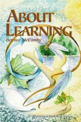 About Learning Excellent Marketplace listings for  About Learning  by Bernice McCarthy starting as low as $1.99!